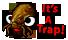 :itsatrap: